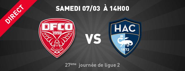 Dijon FCO - Le Havre AC en direct sur Dijon Sport News