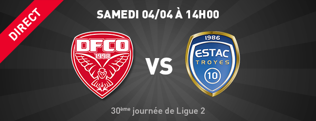 DFCO - Troyes en Direct sur Dijon Sport News