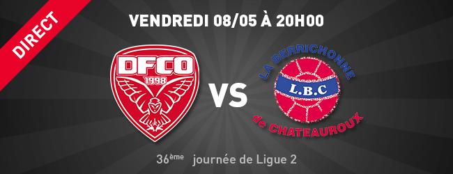 DFCO - Châteauroux en direct sur Dijon Sport News