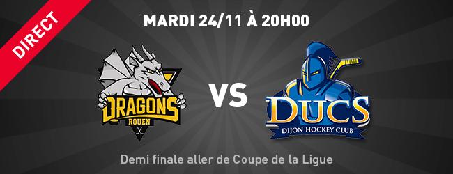 Rouen dhc match en direct demi finale aller de coupe de la ligue sport dijon actualit news - Demi finale coupe de la ligue 2015 ...