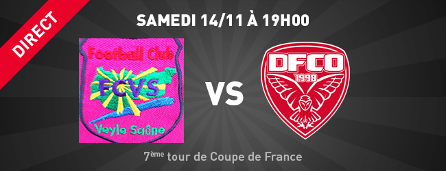 Veyle sa ne dfco match en direct 7e tour de coupe de france sport dijon actualit news - Match de coupe de france en direct ...